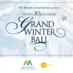 Tickets on Sale April 8 -2019 BA Murphy Constructions 30th Anniversary STEPS Grand Winter Ball
