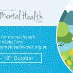 Qld Mental Health Week: Take the Time for Mental Health